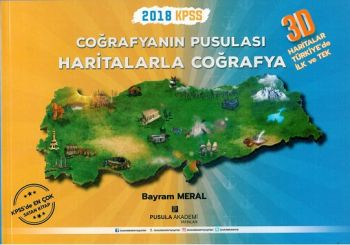 Pusula Akademi Yayınları 2018 KPSS Coğrafyanın Pusulası Haritalarla Coğrafya