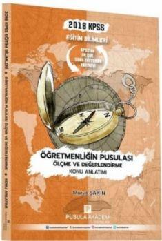 Pusula Akademi Yayınları 2018 KPSS Eğitim Bilimleri Öğretmenliğin Pusulası Ölçme ve Değerlendirme Konu Anlatımı