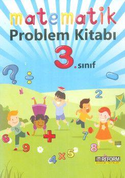 Reform Akademi Yayınları 3. Sınıf Matematik Problem Kitabı