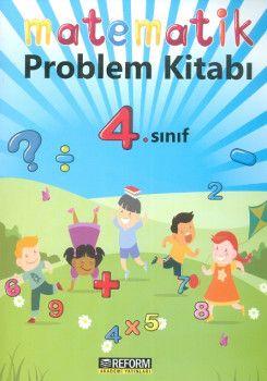 Reform Akademi Yayınları 4. Sınıf Matematik Problem Kitabı