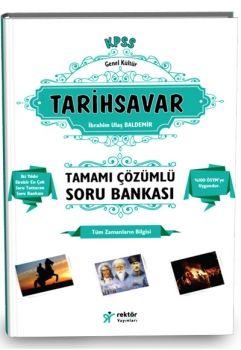 Rektör Yayınları KPSS 2017 Tarihsavar Tamamı Çözümlü Bilgi Notlu Soru Bankası