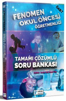 Rektör Yayınları ÖABT Fenomen Okul Öncesi Öğretmenliği Tamamı Çözümlü Soru Bankası