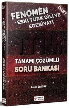 Rektör Yayınları ÖABT Fenomen Eski Türk Dili ve Edebiyatı Tamamı Çözümlü Soru Bankası