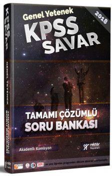 Rektör Yayınları 2018 KPSS Savar Genel Yetenek Tamamı Çözümlü Soru Bankası