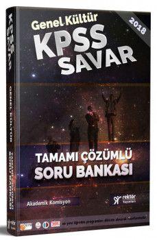 Rektör Yayınları 2018 KPSS Savar Genel Kültür Tamamı Çözümlü Soru Bankası