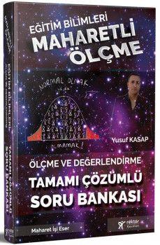 Rektör Yayınları Eğitim Bilimleri Maharetli Ölçme ve Değerlendirme Tamamı Çözümlü Soru Bankası