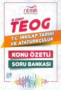 Ritmik Eğitim Yayınları 8. Sınıf TEOG T.C. İnkılap Tarihi ve Atatürkçülük Konu Özetli Soru Bankası