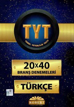Robert Yayınları YKS 1. Oturum TYT Türkçe 20X40 Branş Denemeleri
