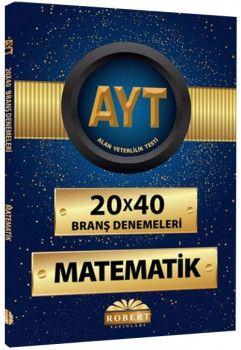 Robert Yayınları YKS  2. Oturum AYT Matematik 20 x 40 Branş Denemeleri