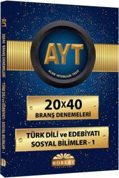 Robert Yayınları YKS  2. Oturum AYT Türk Dili ve Edebiyatı 1 Sosyal Bilimler 20 x 40 Branş Denemeleri