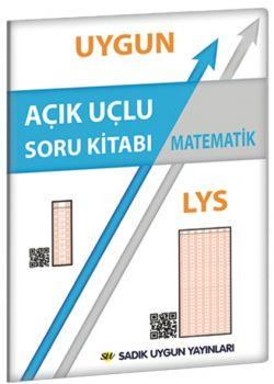 Sadık Uygun Yayınları LYS Matematik Açık Uçlu Soru Kitabı