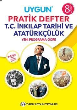 Sadık Uygun Yayınları 8. Sınıf T.C. İnkılap Tarihi ve Atatürkçülük Pratik Defter