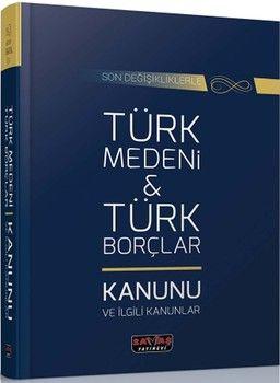 Savaş Yayınları Türk Medeni Kanunu ve Türk Borçlar Kanunu