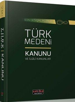 Savaş Yayınları Türk Medeni Kanunu ve İlgili Kanunlar