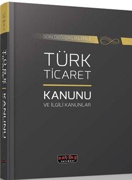 Savaş Yayınları Türk Ticaret Kanunu ve İlgili Kanunlar