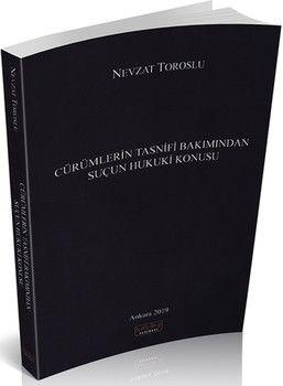 Savaş Yayınları Cürümlerin Tasnifi Bakımından Suçun Hukuki Konusu