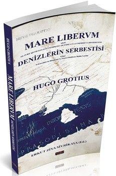 Savaş Yayınları Mare Lıbervm Denizlerin Serbestisi