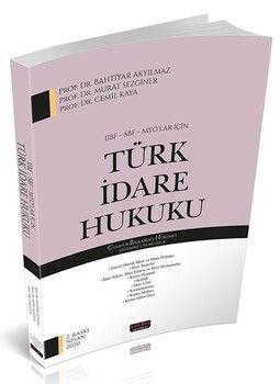 Savaş Yayınları İİBF SBF MYOlar İçin Türk İdare Hukuku