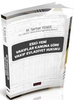 Savaş Yayınları Eski-Yeni Vakıflar Kanununa Göre Vakıf Evladiyet Hukuku
