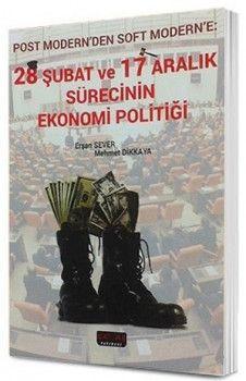 Savaş Yayınları 28 Şubat ve 17 Aralık Sürecinin Ekonomi Politiği