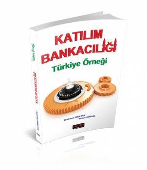 Savaş Yayınları Katılım Bankacılığı Türkiye Örneği