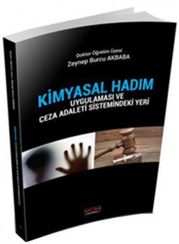 Savaş Yayınları Kimyasal Hadım Uygulaması ve Ceza Adaleti Sistemindeki Yeri