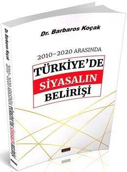 Savaş Yayınları2010 2020 Arasında Türkiye'de Siyasalın Belirişi