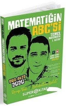 Süper Kitap 2020 DGS ALES Matematiğin Abc si 1. Kitap