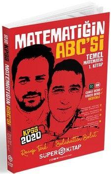 Süper Kitap 2020 KPSS Matematiğin Abc si Temel Matematik 1. Kitap