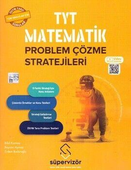 Süpervizör Yayınları TYT Matematik Problem Çözme Stratejileri