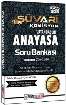 Süvari Akademi 2018 KPSS Vatandaşlık Anayasa Çözümlü Soru Bankası