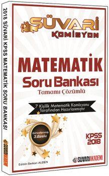 Süvari Akademi 2018 KPSS Süvari Komisyon Matematik Tamamı Çözümlü Soru Bankası