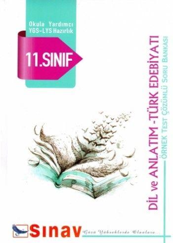 Sınav 11.Sınıf Dil ve Anlatım Türk Edebiyatı Çözümlü Soru Bankası