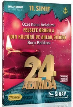 Sınav Yayınları 11. Sınıf Felsefe Grubu Din Kültürü ve Ahlak Bilgisi 24 Adımda Özel Konu Anlatımlı Soru Bankası