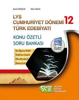 Seçkin Eğitim Teknikleri 12. Sınıf LYS Cumhuriyet Dönemi Türk Edebiyatı Konu Özetli Soru Bankası