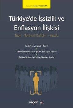 Seçkin Yayınları Türkiyede İşsizlik ve Enflasyon İlişkisi