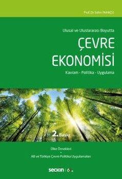Seçkin Yayınları Ulusal ve Uluslararası Boyutta Çevre Ekonomisi