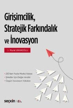 Seçkin Yayınları Girişimcilik Stratejik Farkındalık ve İnovasyon