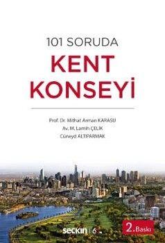 Seçkin Yayınları 101 Soruda Kent Konseyi