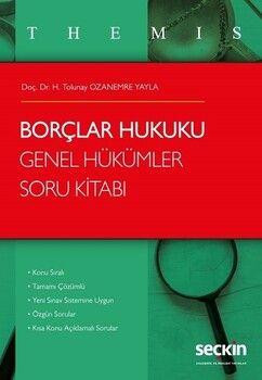 Seçkin Yayınları Themis Borçlar Hukuku Genel Hükümler Soru Kitabı