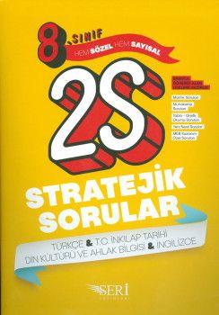 Seri Yayınları 8. Sınıf Hem Sözel Hem Sayısal 25 Stratejik Sorular