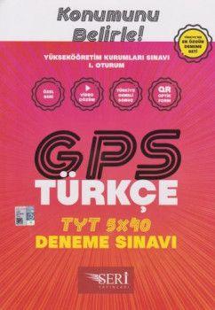 Seri Yayınları YKS 1. Oturum TYT GPS Türkçe 5x40 Deneme Sınavı
