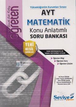 Seviye Yayınları AYT Matematik Öğreten Konu Anlatımlı Soru Bankası