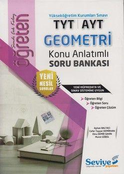 Seviye Yayınları TYT AYT Geometri Öğreten Konu Anlatımlı Soru Bankası
