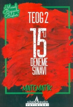 Sibel Aydın Yayınları 8. Sınıf TEOG 2 Matematik 15 li Deneme Sınavı