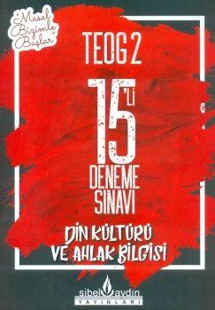 Sibel Aydın Yayınları 8. Sınıf TEOG 2 Din Kültürü Ve Ahlak Bilgisi 15 li Deneme Sınavı