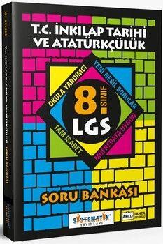 Sistematik Yayınları8. Sınıf LGS İnkılap Tarihi ve Atatürkçülük Soru Bankası
