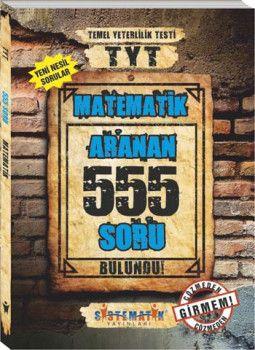 Sistematik Yayınları TYT Matematik 555 Aranan Soru Tamamı Çözümlü