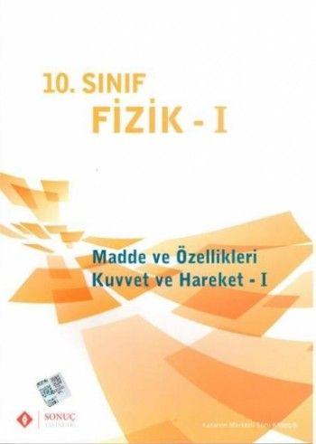Sonuç Yayınları 10. Sınıf Fizik I (Madde ve Özellikleri Kuvvet ve Hareket 1)