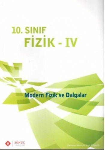 Sonuç Yayınları 10. Sınıf Fizik IV (Modern Fizik ve Dalgalar)
